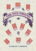 The cover of Ciaran Carson's 'The Pen Friend.'