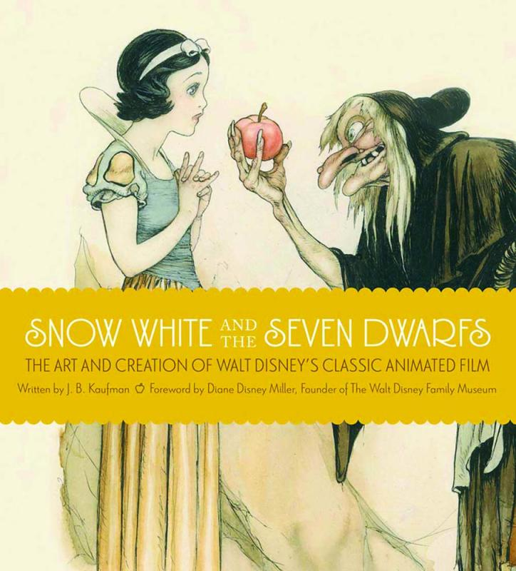 Snow White and the Seven Dwarfs: The Art and Creation of Walt Disney's Classic Animated Film, by J. B. Kaufman. Weldon Owen, 256p. Hardback, $35.