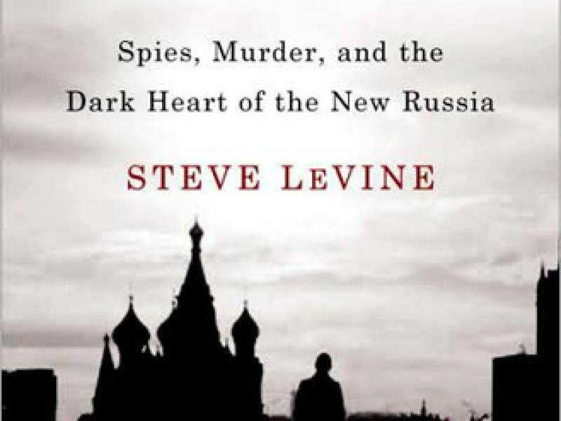 <i>Putin's Labyrinth: Spies, Murder, and the Dark Heart of the New Russia</i>, by Steve LeVine. Random House, June 2008. $26