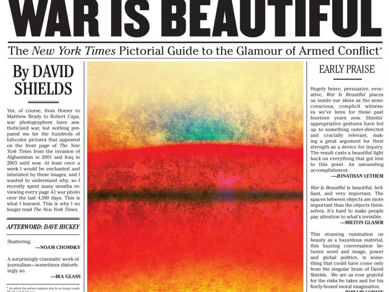 'War Is Beautiful.' By David Shields. powerHouse, 2015. 112p. HB,  $39.95.