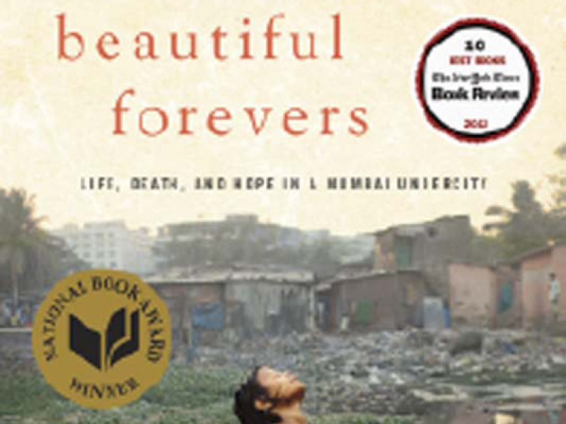 Behind the Beautiful Forevers. By Katherine Boo. Random House, 2012. 288p. HB, $27.