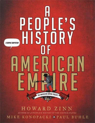 howard zinn the people s historian vqr online a people s history of american empire a graphic adaptation by howard zinn metropolitan books this is an adaptation of a people s history told in comic